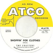 Shoppin for Clothes 1960 song performed by The Coasters