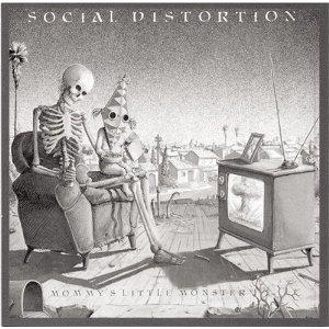 <i>Mommys Little Monster</i> (album) album by Social Distortion