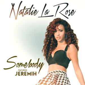 Natalie La Rose featuring Jeremih — Somebody (studio acapella)