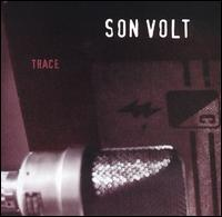 Son Volt-Trace (album cover).jpg