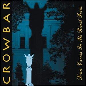 <i>Sonic Excess in Its Purest Form</i> 2001 studio album by Crowbar