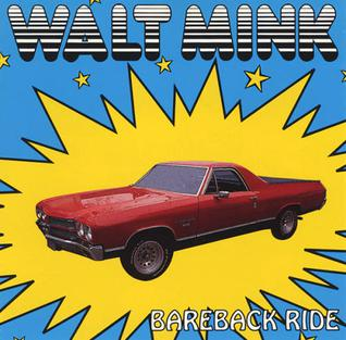 <i>Bareback Ride</i> 1993 studio album by Walt Mink