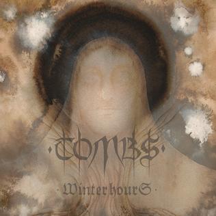 <i>Winter Hours</i> (album) 2009 studio album by Tombs
