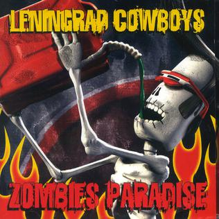 <i>Zombies Paradise</i> 2006 studio album by Leningrad Cowboys
