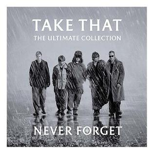 Never Forget – The Ultimate Collection - Wikipedia Take That Album