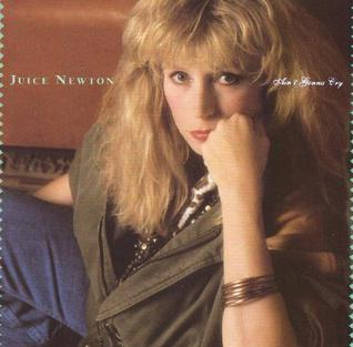 <i>Aint Gonna Cry</i> 1989 studio album by Juice Newton