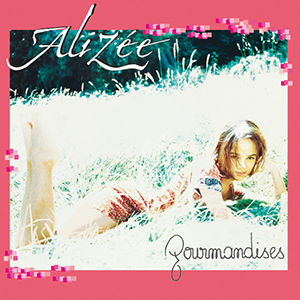 <i>Gourmandises</i> 2000 studio album by Alizée