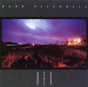 <i>Hex</i> (album) 1994 studio album by Bark Psychosis