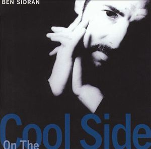 <i>On the Cool Side</i> 1985 studio album by Ben Sidran