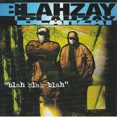 <i>Blah Blah Blah</i> (Blahzay Blahzay album) 1996 studio album by Blahzay Blahzay