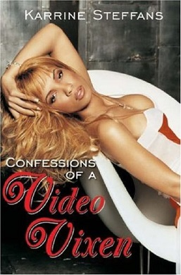 Confessions of a video vixen free online