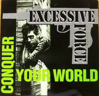 <i>Conquer Your World</i> 1991 studio album by Excessive Force