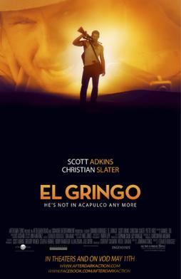 გრინგო / El Gringo
