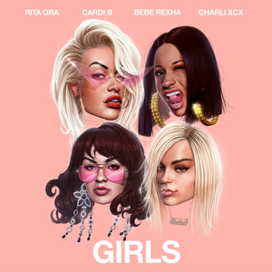 Girls (Rita Ora song) 2018 single by Rita Ora featuring Cardi B, Bebe Rexha and Charli XCX