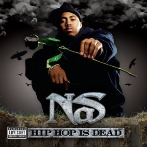 <i>Hip Hop Is Dead</i> 2006 studio album by Nas