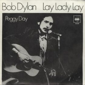 Lay Lady Lay 1969 song by Bob Dylan