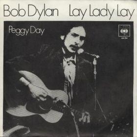 Lay Lady Lay Bob Dylan song