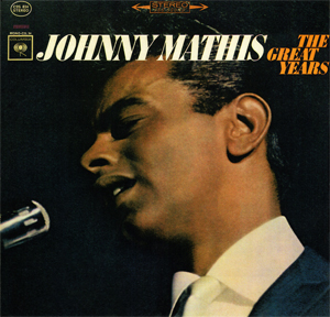 <i>The Great Years</i> 1964 greatest hits album by Johnny Mathis