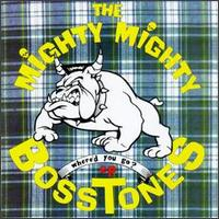 <i>Whered You Go?</i> (EP) 1991 EP by The Mighty Mighty Bosstones