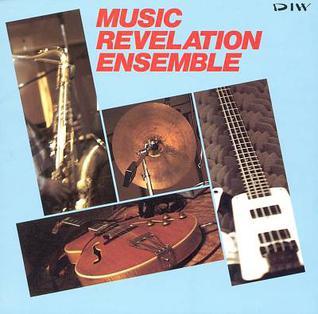 <i>Music Revelation Ensemble</i> 1988 studio album by Music Revelation Ensemble