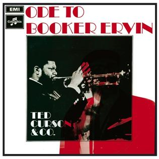 <i>Ode to Booker Ervin</i> album by Ted Curson