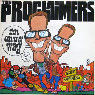 Im on My Way (The Proclaimers song) 1989 single by the Proclaimers