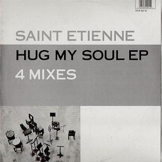 Hug My Soul 1994 single by Saint Etienne