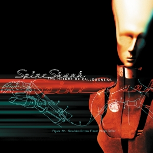 <i>The Height of Callousness</i> 2000 studio album by Spineshank