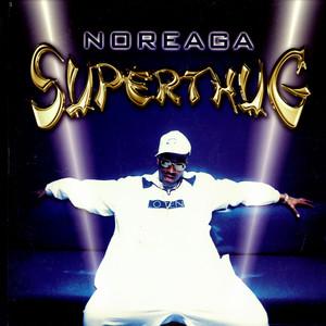 Superthug 1998 single by N.O.R.E.