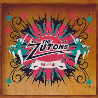 Valerie (Zutons song) 2006 single by The Zutons