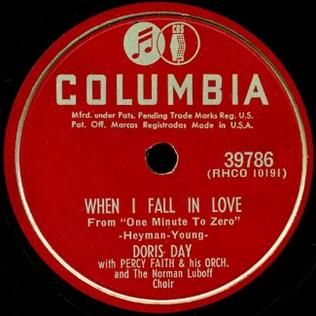 When I Fall in Love original song written and composed by Victor Young and Edward Heyman