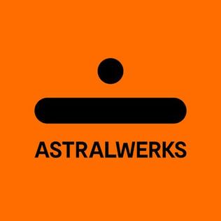 Astralwerks record label owned by Universal Music Group