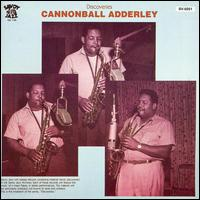 <i>Discoveries</i> (Cannonball Adderley album) 1987 compilation album by Cannonball Adderley