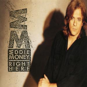 <i>Right Here</i> (Eddie Money album) 1991 studio album by Eddie Money
