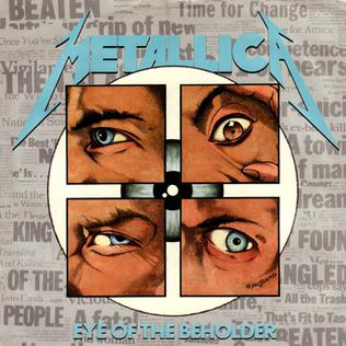 Eye of the Beholder (song) song by Metallica