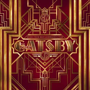 <i>The Great Gatsby: Music from Baz Luhrmanns Film</i> 2013 soundtrack album by Various artists