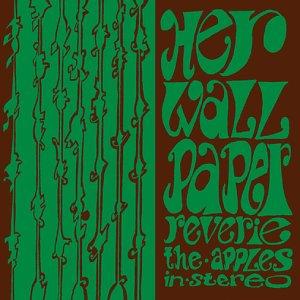 <i>Her Wallpaper Reverie</i> 1999 studio album by The Apples in Stereo