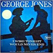 <i>I Wish Tonight Would Never End</i> 1963 studio album by George Jones