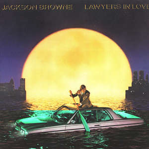 <i>Lawyers in Love</i> 1983 studio album by Jackson Browne