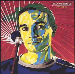 """Le """"jazz-rock"""" au sens large (des années 60 à nos jours) - Page 14 Jaco_Pastorius_-_Invitation%2C_album_cover"""