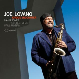 <i>Joyous Encounter</i> 2005 studio album by Joe Lovano