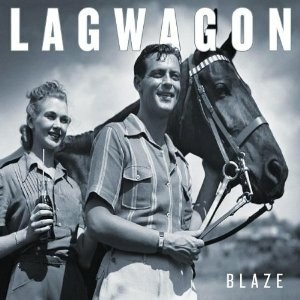 <i>Blaze</i> (Lagwagon album) 2003 studio album by Lagwagon