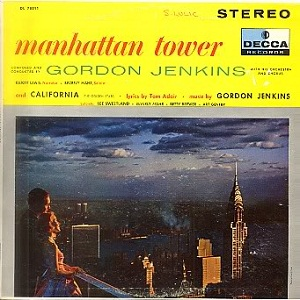 <i>Manhattan Tower</i> (Gordon Jenkins album) 1946 studio album by Gordon Jenkins