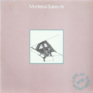 <i>Montreux Suisse</i> 1978 live album by Air