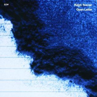 <i>Open Letter</i> (Ralph Towner album) 1992 studio album by Ralph Towner