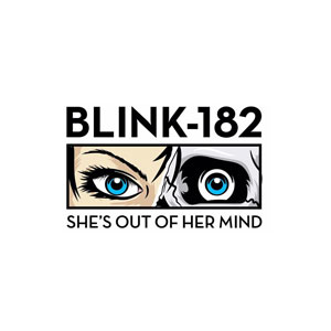 Shes Out of Her Mind 2016 single by Blink-182