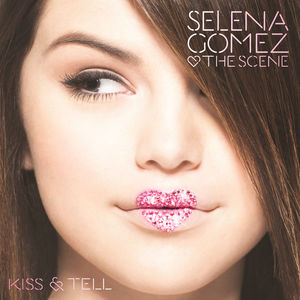 <i>Kiss & Tell</i> (Selena Gomez & the Scene album) 2009 album by Selena Gomez & the Scene