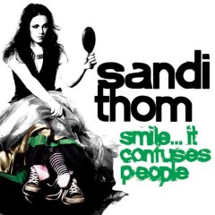 Sandi Thom: Smile... It Confuses People