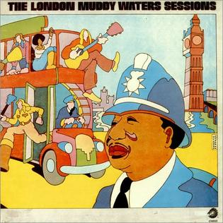 <i>The London Muddy Waters Sessions</i> 1972 studio album by Muddy Waters