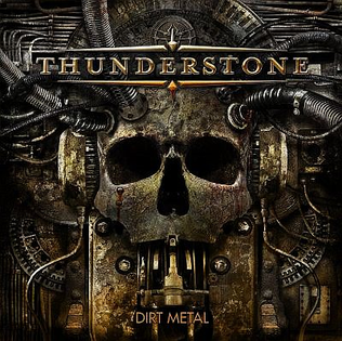 <i>Dirt Metal</i> album by Thunderstone